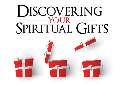 Discover Your Spiritual Gifts!
